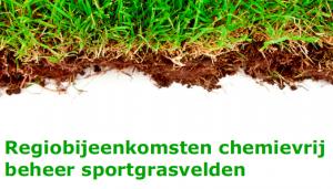 Vooraankondiging Regiobijeenkomsten chemievrij beheer sportgrasvelden
